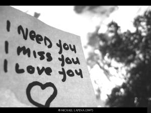 I-need-you-I-miss-you-I-love-you-
